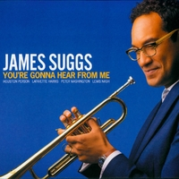 You're Gonna Hear From Me-James Suggs-CD