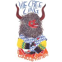 We Creeling-Curious Mystery-CD