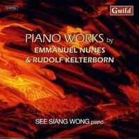 Piano Works By Emmanuel Nunes & Rud-See Siang - Piano Wong-CD
