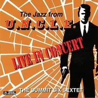 Jazz From U.N.C.L.E.-Summit Six Sextet-CD