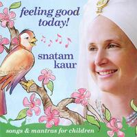Feeling Good Today-Snatam Kaur-CD