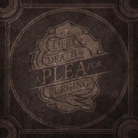 The Life & Death Of A Plea For Purg-A Plea For Purging-CD