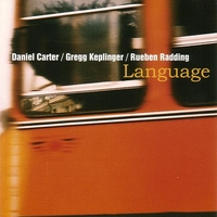 Language-Danie Carter, Gregg Keplinger, Reuben Radding-CD
