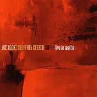 Live In Seattle-Geoffrey Keezer Group, Joe Locke-CD