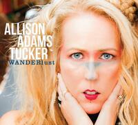 Wanderlust-Allison Adams Tucker-CD