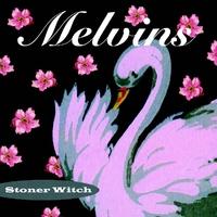 Stoner Witch-Melvins-LP