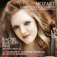 Mozart Complete Violin Concertos / Sinfonia Concer-Ac, Neville Sir Marriner, Rachel Barton Pine-CD