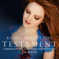 Testament - Complete Sonatas And Partitas For Solo-Rachel Barton Pine-CD