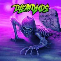 Never Wanna Die-Diemonds-CD