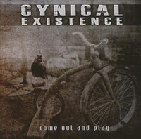 Come Out And Play-Cynical Existence-CD