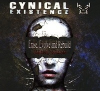 Erase, Evolve And Rebuild (LTD)-Cynical Existence-CD