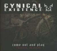 Come Out And Play (LTD)-Cynical Existence-CD