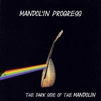 The Dark Side Of The Mandolin-Mandol'in Progress-CD