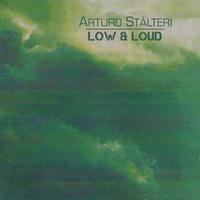 Low & Loud-Arturo Stalteri-CD