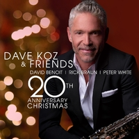 Dave Koz & Friends 20th..-Dave Koz-CD