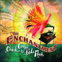 The Enchantment-Bela Fleck, Chick Corea-CD