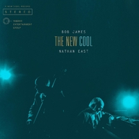 New Cool-Bob James, Nathan East-CD
