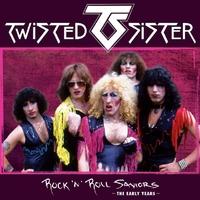 Rock'n'roll Saviors - The Early Yea-Twisted Sister-CD