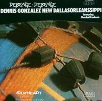 Debenenge-Debenge-Dennis Gonzalez-CD