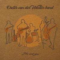 Me And You-Dieter -Band van der Westen-CD