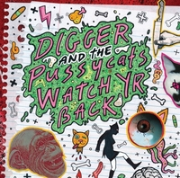 Watch Yr Back-Digger & The Pussycats-LP