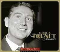 Immortal Characters Je Chante-Charles Trenet-CD