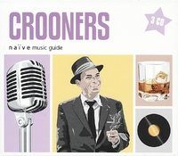 Naive Music Guides - Crooners--CD