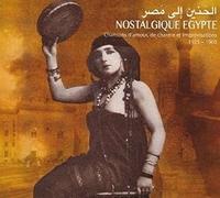 Nostalgique Egypte-Chansons D'Amour...1925-1960--CD