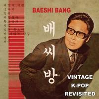 Vintage K-Pop Revisited-Baeshi Bang-CD