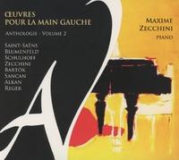 Oeuvres Pour La Main Gauche V.2 (Ze-Maxime Zecchini-CD