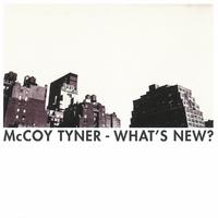 What's New-Hayes, McCoy Tyner, Sharpe-CD