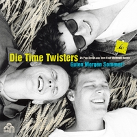 Guten Morgen Sommer!(The Best Of Die Time Twister)-Die Time Twisters-CD