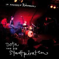 In Anderen Räumen-Die Stadtpiraten, Dota-CD