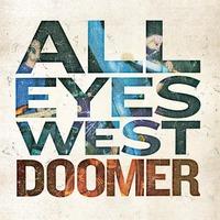 Doomer-All Eyes West-CD