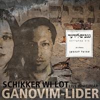 Ganovim-Lider. Live In Weimar-Schikker Wi Lot-CD