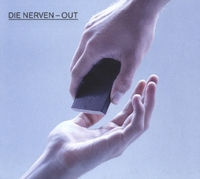 Out-Die Nerven-CD