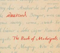 The Book Of Madrigals-Amarcord-CD