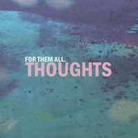 Thoughts-For Them All-CD