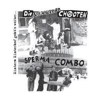 Hinterm Hinterhof Geht's Weiter-Die Vereinigten Chaoten, Sperma Combo-LP