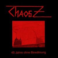 45 Jahre Ohne Bewahrung-Chaos Z-LP