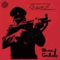 Ohne Gnade-Chaos Z-LP