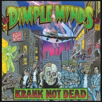 Krank Not Dead-Dimple Minds-CD