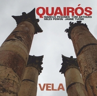 Vela-Tom Arthurs Quairos-CD