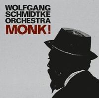 Monk !-Wolfgang -Orchestra Schmidtke-CD