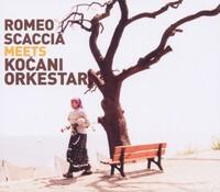 Meets-Kocani Orkestar, Romeo Scaccia-CD