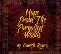 Hope From The Forgotten Woods-Amanda Rogers-CD