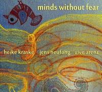 Minds Without Fear-Heike Kraske-CD