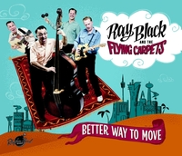 Better Way To Move-Ray Black & The Flying Carpets-CD
