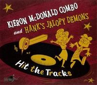 Hit The Tracks-Hank's Jalopy Demons, Kieron McDonald-CD