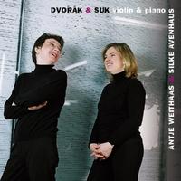 Dvorak & Suk : Violin & Piano-Antje Weithaas, Silke Avenhaus-CD
